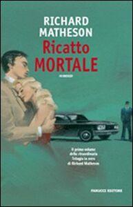 Libro Ricatto mortale Richard Matheson