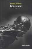 Libro Futureland Walter Mosley