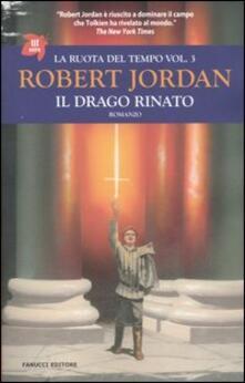 Camfeed.it Il drago rinato. La ruota del tempo. Vol. 3 Image