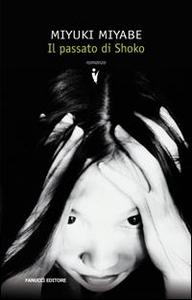 Libro Il passato di Shoko Miyuki Miyabe