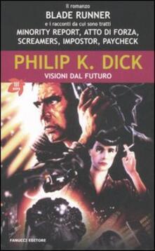 Visioni dal futuro - Philip K. Dick - copertina