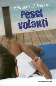 Libro Pesci volanti Pierdomenico Baccalario , Elena Peduzzi