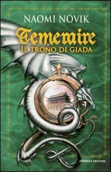 Il trono di Giada. Temeraire.pdf