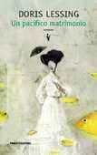 Libro Un pacifico matrimonio Doris Lessing