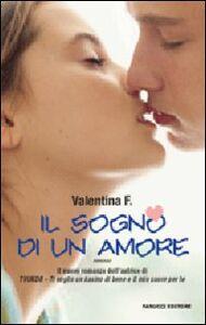 Libro Il sogno di un amore Valentina F.