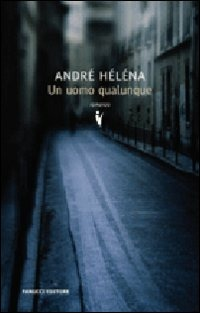 Un Un uomo qualunque - Héléna André - wuz.it