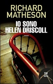 Io sono Helen Discroll Richard Matheson thriller horror romanzo