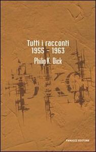 Tutti i racconti (1955-1963). Vol. 3