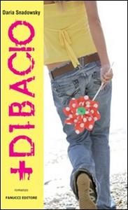Libro Più di un bacio Daria Snadowsky