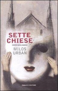 Libro Sette chiese Milos Urban