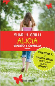 Libro Alicia zenzero e cannella Shari H. Grilli