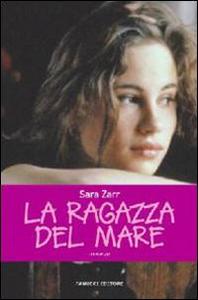Libro La ragazza del mare Sara Zarr