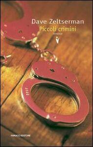 Libro Piccoli crimini Dave Zeltserman