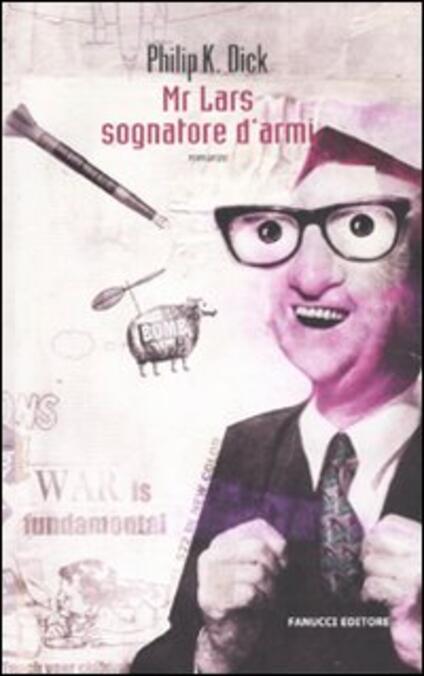 Mr. Lars sognatore d'armi - Philip K. Dick - copertina