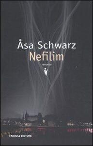 Foto Cover di Nefilim, Libro di Asa Schwarz, edito da Fanucci
