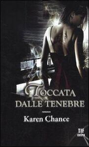 Foto Cover di Toccata dalle tenebre, Libro di Karen Chance, edito da Fanucci
