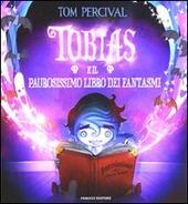 Tobias e il paurosissimo libro dei fantasmi