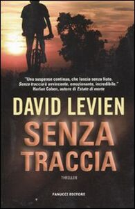 Libro Senza traccia David Levien