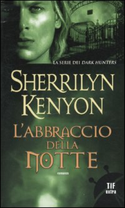 Libro L' abbraccio della notte Sherrilyn Kenyon