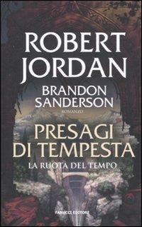 Presagi di tempesta. La ruota del tempo - Jordan Robert Sanderson Brandon - wuz.it