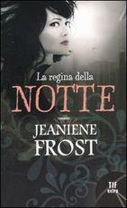 Libro La regina della notte Jeaniene Frost