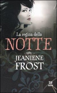 La La regina della notte - Frost Jeaniene - wuz.it
