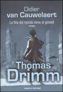 Libro La fine del mondo viene di giovedì Didier Van Cauwelaert