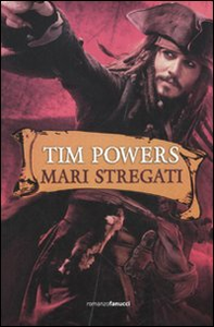 Libro Mari stregati Tim Powers