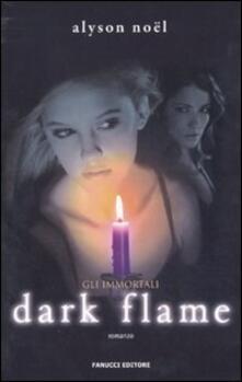 Antondemarirreguera.es Dark flame. Gli immortali Image
