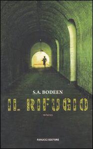 Foto Cover di Il rifugio, Libro di S. A. Bodeen, edito da Fanucci