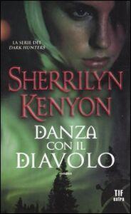 Libro Danza con il diavolo Sherrilyn Kenyon