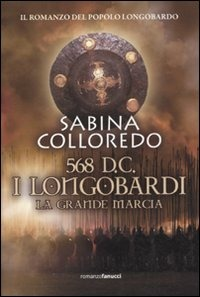 568 d.C. I Longobardi. La grande marcia - Colloredo Sabina - wuz.it