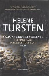 Sezione Crimini Violenti. Il primo caso dell'ispettrice Huss