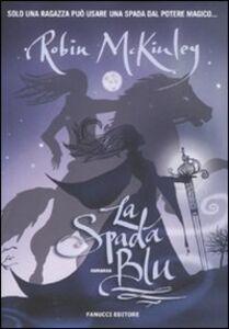 Libro La spada blu Robin McKinley