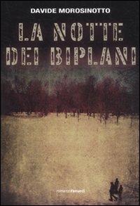 La La notte dei biplani - Morosinotto Davide - wuz.it