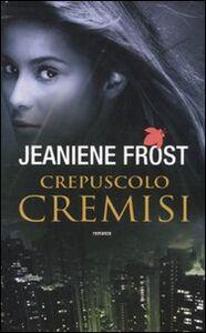 Libro Crepuscolo cremisi Jeaniene Frost