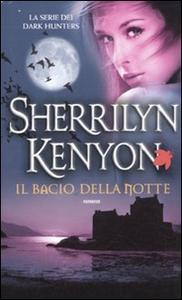 Libro Il bacio della notte Sherrilyn Kenyon