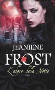 Libro L' odore della notte Jeaniene Frost