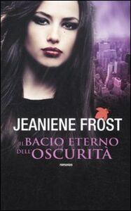 Libro Il bacio eterno dell'oscurità Jeaniene Frost