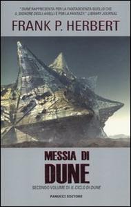 Libro Messia di Dune. Il ciclo di Dune. Vol. 2 Frank Herbert