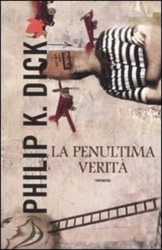 La penultima verità - Philip K. Dick - copertina