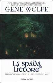 La spada del littore. Il Libro del Nuovo Sole. Vol. 3