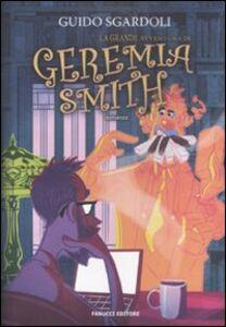 Libro La grande avventura di Geremia Smith Guido Sgardoli
