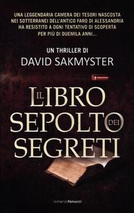 Libro Il libro sepolto dei segreti David Sakmyster