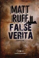 Libro False verità Matt Ruff