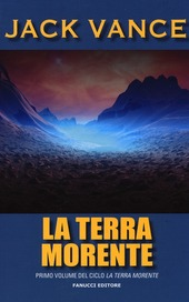 La terra morente. Vol. 1