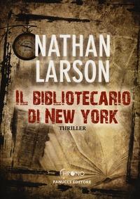 Il Il bibliotecario di New York - Larson Nathan - wuz.it