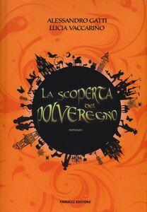 Libro La scoperta del PolveRegno Alessandro Gatti , Lucia Vaccarino