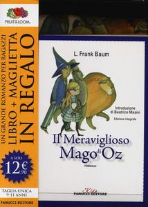 Libro Il meraviglioso Mago di Oz. Ediz. integrale. Con gadget L. Frank Baum