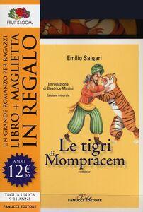 Libro Le tigri di Mompracem. Ediz. integrale. Con gadget Emilio Salgari
